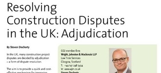 Resolving Construction Disputes in the UK: Adjudication
